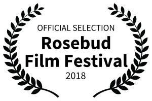OFFICIALSELECTION-RosebudFilmFestival-2018